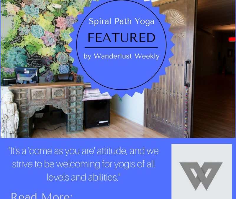 Spiral Path Yoga Featured by Wanderlust Weekly!